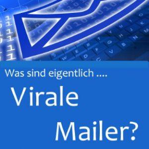 Virale Mailer