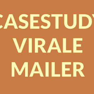 casestudy virale mailer
